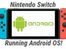 Nintendo Switch Users Can Install Android